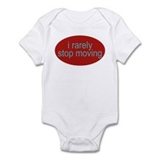i rarely stop moving funny Infant Creeper