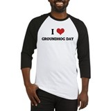 I Love Groundhog Day Baseball Jersey