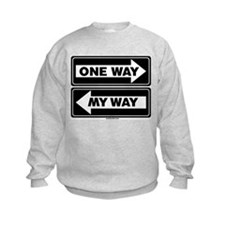 One Way My Way Sweatshirt