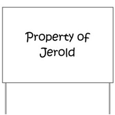 Unique Jerold Yard Sign