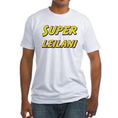 Super leilani Fitted T-Shirt