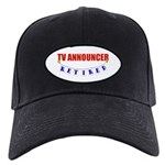 Retired TV Announcer Black Cap