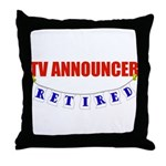 Retired TV Announcer Throw Pillow
