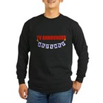 Retired TV Announcer Long Sleeve Dark T-Shirt