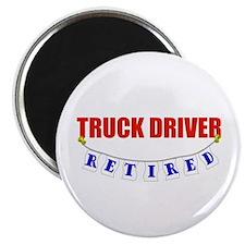 Retired Truck Driver Magnet