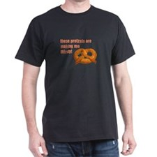 these pretzels are making me T-Shirt