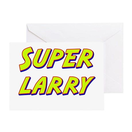 Super larry Greeting Card