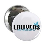 "Lawyers Do It Better! 2.25"" Button"