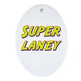 Super laney Oval Ornament