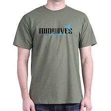 Midwives Do It Better! T-Shirt