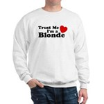 Trust Me I'm a Blonde Sweatshirt