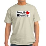 Trust Me I'm a Blonde Ash Grey T-Shirt