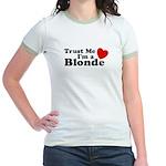 Trust Me I'm a Blonde Jr. Ringer T-Shirt
