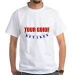 Retired Tour Guide White T-Shirt