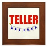 Retired Teller Framed Tile