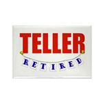 Retired Teller Rectangle Magnet (10 pack)