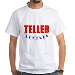 Retired Teller White T-Shirt