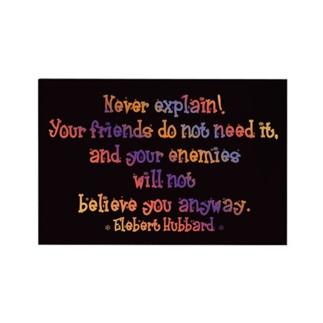 Never Explain (Dark) Rectangle Magnet (10 pack)