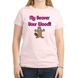 My Beaver Your Wood T-Shirt