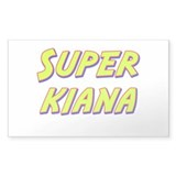 Super kiana Rectangle Bumper Stickers