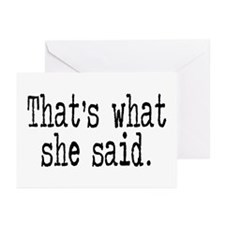 """That's what she said."" Greeting Cards (Pk of 20)"