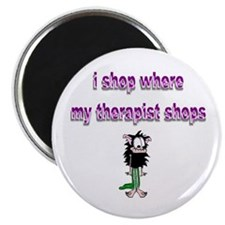"where my therapist shops 2.25"" Magnet (10 pac"