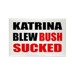 Katrina Blew, Bush Sucked Rectangle Magnet