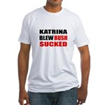 Katrina Blew, Bush Sucked Fitted T-Shirt