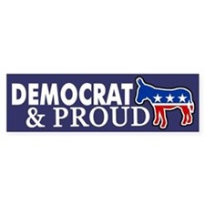 Democrat and Proud Bumper Bumper Sticker