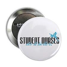 "Student Nurses Do It Better! 2.25"" Button"