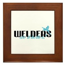 Welders Do It Better! Framed Tile
