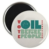 Oil Before People Magnet