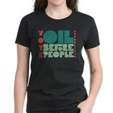 Oil Before People Tee