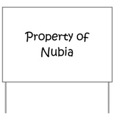 Funny Nubia Yard Sign