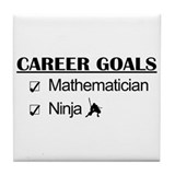 Mathematician Career Goals Ninja Tile Coaster
