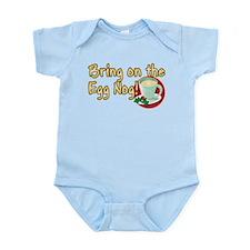 BRING ON THE EGG NOG! Infant Bodysuit