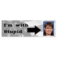 I'm With Stupid (Palin) Bumper Car Sticker
