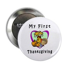 "My First Thanksgiving 2.25"" Button"