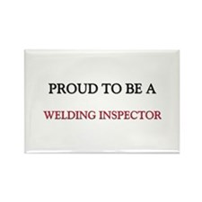 Proud to be a Welding Inspector Rectangle Magnet (