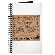 """Whiskey Makes Me Frisky"" Journal"