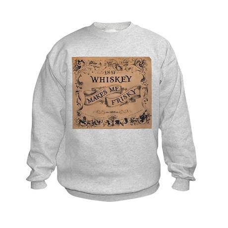 """Whiskey Makes Me Frisky"" Kids Sweatshirt"