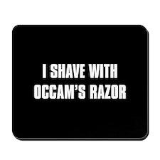 I shave with Occam's Razor