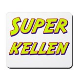 Super kellen Mousepad