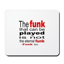 The Funk that Can Be Played Mousepad
