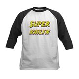 Super kaylyn Tee