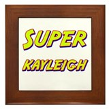 Super kayleigh Framed Tile