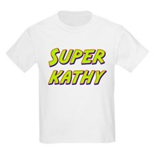 Super kathy T-Shirt