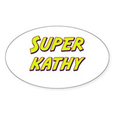Super kathy Oval Decal
