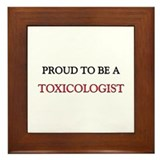 Proud to be a Toxicologist Framed Tile