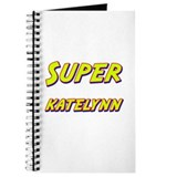 Super katelynn Journal